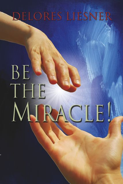 Cover of the book Be the Miracle