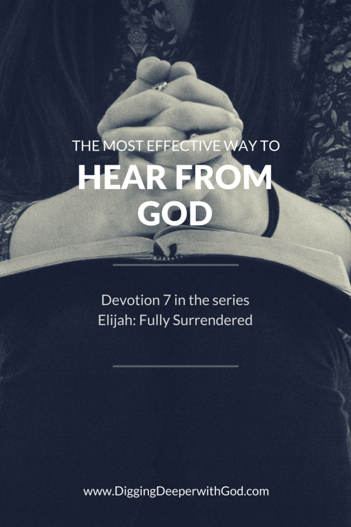 The Most Effective Way to Hear from God