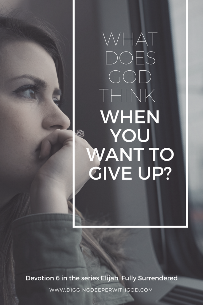 What Does God Think When You Want to Give Up?