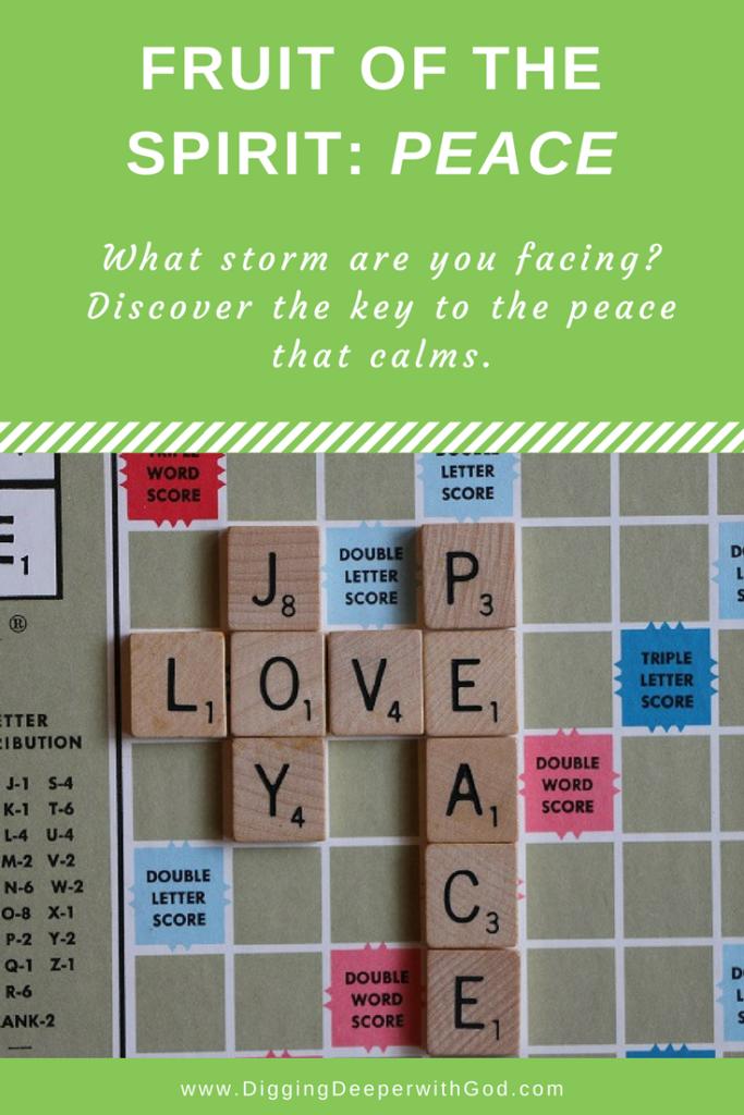Fruit of the Spirit: Peace that Calms