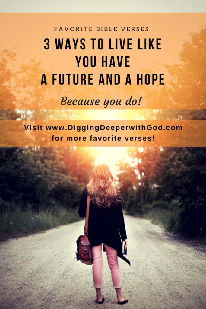 3 Ways to Live Like You Have a Future and a Hope