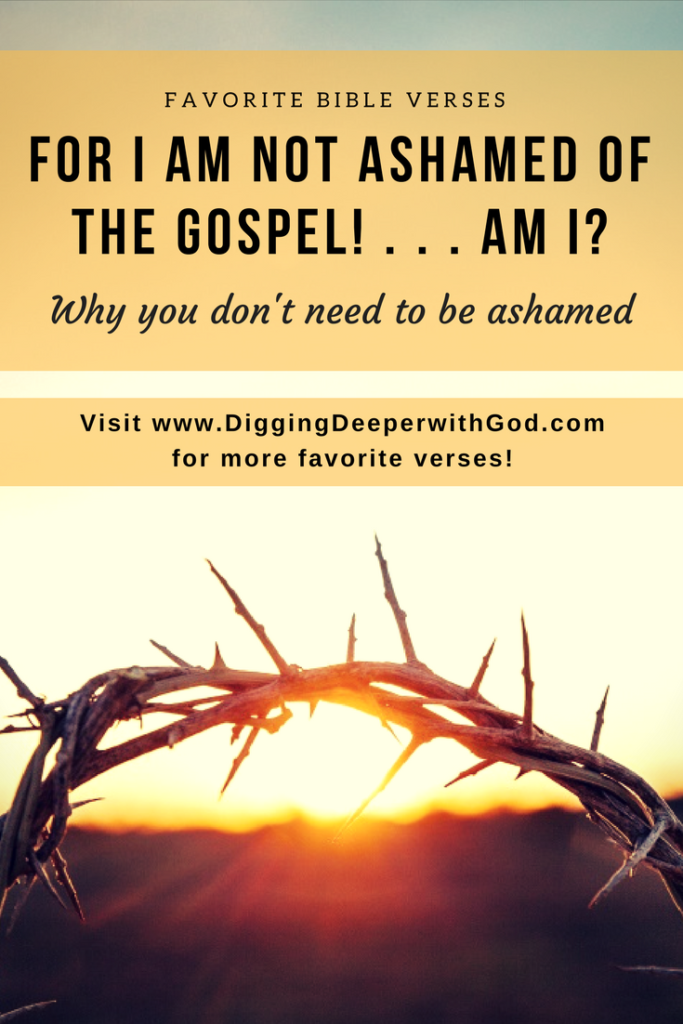 I Am Not Ashamed of the Gospel! Am I?