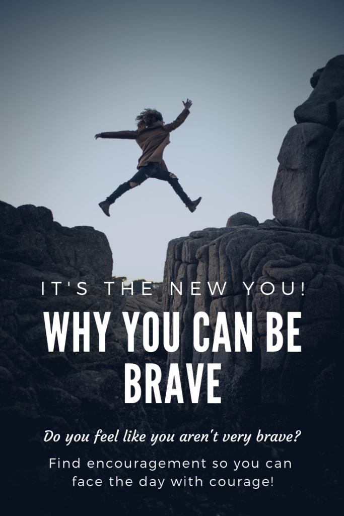 Why You Can Be Brave