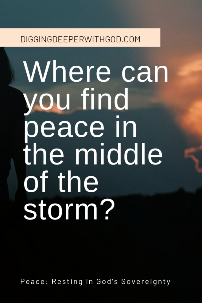 Where Can You Find Peace in the Middle of the Storm